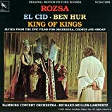 Rózsa: El Cid / Ben Hur / King Of Kings: Suites From The Epic Films For Orchestra, Chorus And Organ