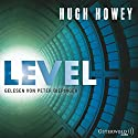 Level (Silo 2) Audiobook by Hugh Howey Narrated by Peter Bieringer