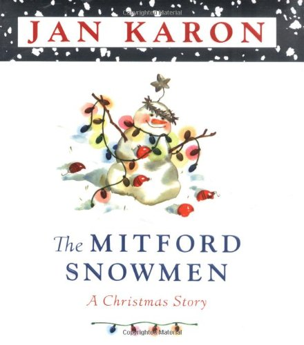 (The Mitford Snowmen: A Christmas Story)