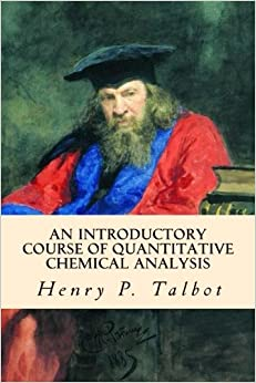 Book An Introductory Course of Quantitative Chemical Analysis