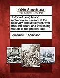 History of Long Island, Benjamin F. Thompson, 1275817653