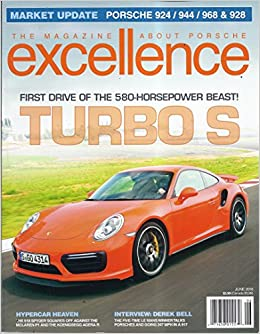 Excellence Magazine (#237 - June 2016 - Cover: 2017 911 Turbo S): V: Amazon.com: Books