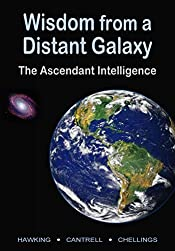 Wisdom from a Distant Galaxy, The Ascendant Intelligence