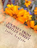 Journey from Motley Street, Jerie Scalyse, 1490378014