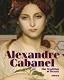 Alexandre Cabanel: The Tradition of Beauty