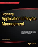Beginning Application Lifecycle Management Front Cover
