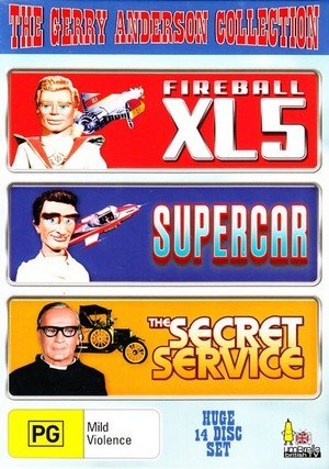 The Gerry Anderson Collection (Fireball XL5 / Supercar / the Secret Service)