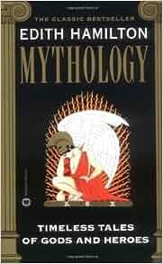 mythology timeless tales of gods and heroes edith hamilton pdf