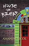 img - for House of Bread book / textbook / text book