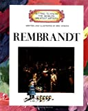 Getting to Know the World?S Greatest Artists - Rembrandt, Mike Venezia, 0516422723