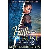 """Faith & Trust 2: """"The Finale"""""""