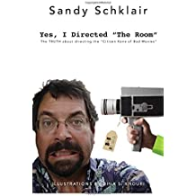 """Yes, I Directed The Room: The Truth About Directing the """"Citizen Kane of Bad Movies"""""""