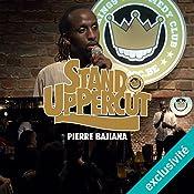 Stand UpPercut : Pierre Bajiana | Pierre Bajiana
