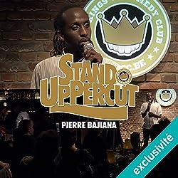 Stand UpPercut : Pierre Bajiana