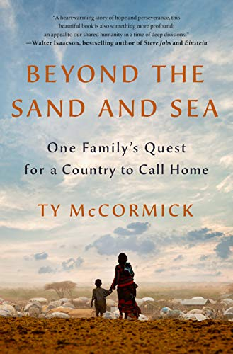 Book Cover: Beyond the Sand and Sea: One Family's Quest for a Country to Call Home
