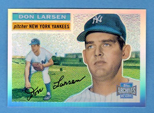 Don Larsen 1956 Topps Archives Reserve Rookie Reprint Card w/ Original Back**w/ Topps Chrome Technology**(From 2001 Topps Archives) ***Perfect Game in 1956 World Series*** (Yankees)