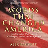 Words That Changed America, Alex Barnett, 1592287956