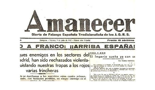 AMANECER. DIARIO DE FALANGE ESPAÑOLA TRADICIONALISTA DE LAS JONS ...
