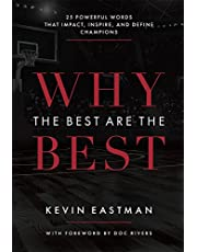Why The Best Are The Best: 25 Powerful Words That Impact, Inspire, And Define Champions