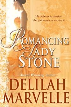 Romancing Lady Stone (School of Gallantry Book 6) by [Marvelle, Delilah]