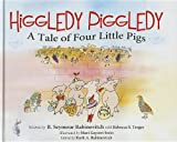 Higgledy Piggledy, B. Seymour Rabinovitch and Rebecca Treger, 0988747405