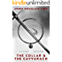 The Collar and the Cavvarach (Krillonian Chronicles Book 1)