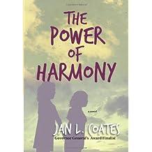 The Power of Harmony: A Novel