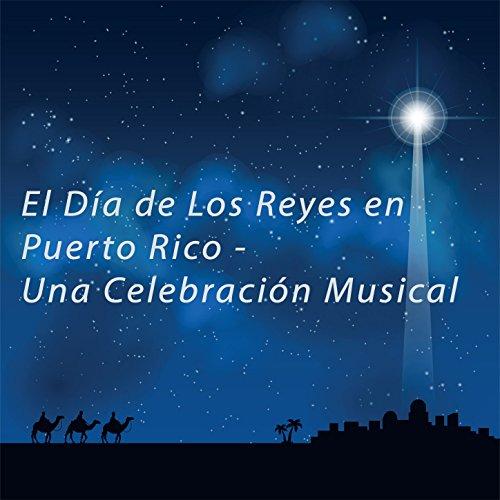 ... El Día de los Reyes en Puerto .