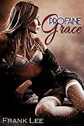Profane Grace
