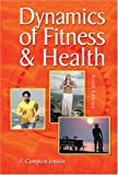 Dynamics of Fitness and Health W/ Nutriwellness Website, Jenkins, Compton F., 0757553834