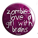 "Geek Details Zombie Themed 2.25"" Pinback Button (Love A Girl With Brains)"