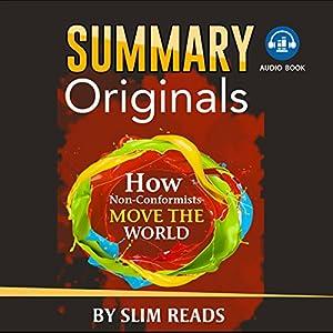 Summary of Originals: How Non-Conformists Move the World Audiobook
