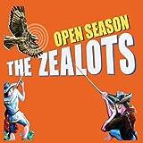 Open Season by Zealots