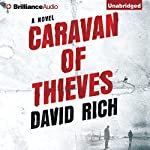 Caravan of Thieves | David Rich