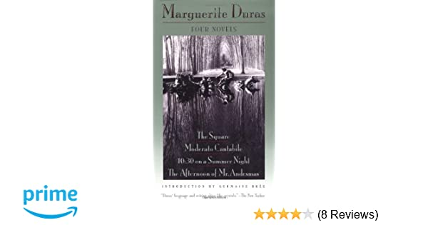 Amazon four novels the square moderato cantabile 1030 on amazon four novels the square moderato cantabile 1030 on a summer night the afternoon of mr andesmas 9780802151117 marguerite duras fandeluxe Choice Image