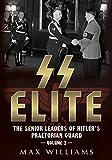 img - for SS Elite. Volume 2: K to Q: The Senior Leaders of Hitler's Praetorian Guard book / textbook / text book