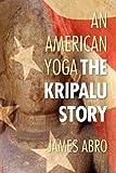 An American Yog, James Abro, 1450786243