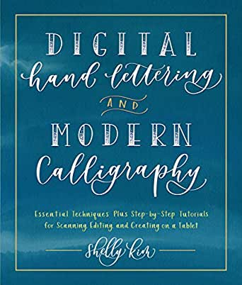 Digital Hand Lettering and Modern Calligraphy:Essential Techniques ...