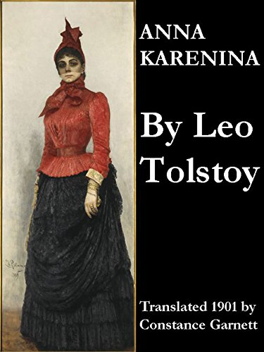 Anna Karenina - The Unabridged Garnett Translation