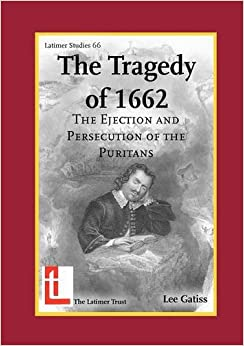 ??FREE?? The Tragedy Of 1662: The Ejection And Persecution Of The Puritans (Latimer Studies). uplift CASUAL tocando ratings there Ciudad BASTON