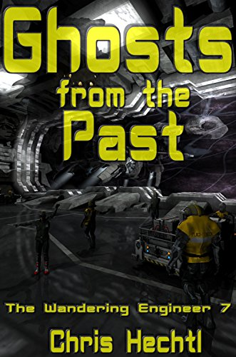 (Ghosts from the Past (The Wandering engineer Book)