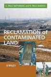 img - for Reclamation Of Contaminated Land (Modules in Environmental Science) by C. Paul Nathanail (2004-05-25) book / textbook / text book