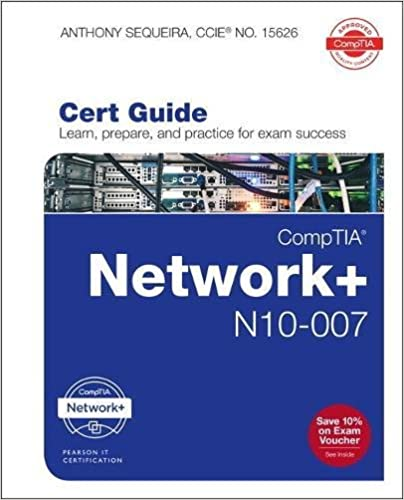 comptia network+ n10-007 cert guide (certification guide ...