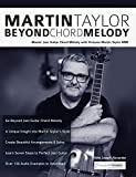 Kyпить Martin Taylor Beyond Chord Melody: Master Jazz Guitar Chord Melody with Virtuoso Martin Taylor MBE на Amazon.com