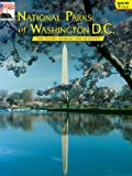 img - for National Parks of Washington D.C.: The Story Behind the Scenery book / textbook / text book