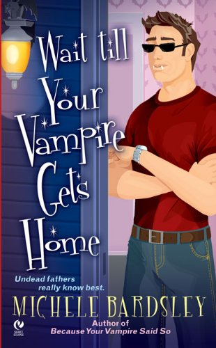 Ebook Because Your Vampire Said So Broken Heart 3 By Michele Bardsley