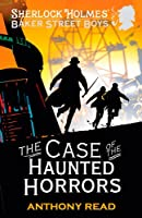 The Baker Street Boys: The Case Of The Haunted