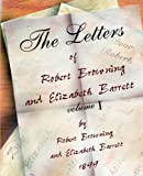 The Letters of Robert Browning and Elizabeth Barret Barrett 1845-1846, Robert Browning and Elizabeth Barrett Browning, 1594621012