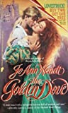The Golden Dove, Jo A. Wendt, 0445209100