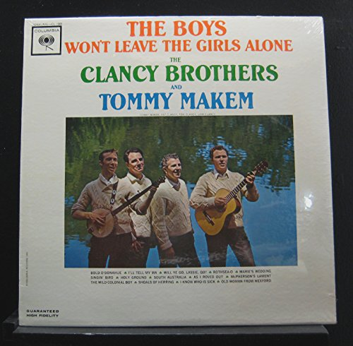 The Clancy Brothers - The Boys Won't Leave The Girls Alone - Lp Vinyl Record